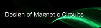 Design of Magnetic Circuits